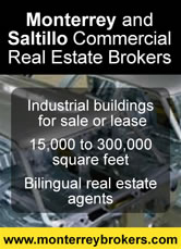 Monterrey and Saltillo Commercial Real Estate Brokers
